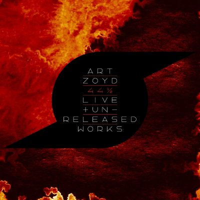 Art Zoyd 44 1/2 LIVE + UNRELEASED WORKS